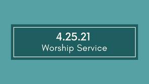 4.25.21 Cayce UMC Worship Service