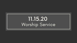11.15.20 Cayce UMC Worship