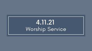 Worship - April 11