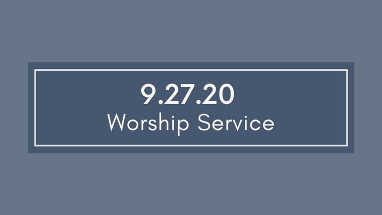 9.27.20 Cayce UMC Worship Service