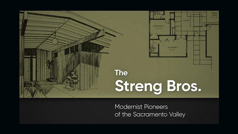 The Streng Bros. _ Modernist Pioneers of the Sacramento Valley