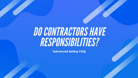 Do contractors have any responsibilities?
