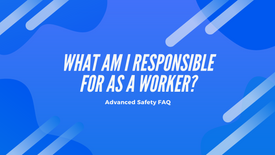 What am I responsible for as a worker?