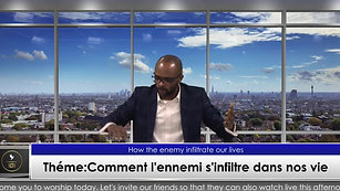 [LIVE 🔴] Théme:Comment l'ennemi s'infiltre dans nos vie (How the enemy infiltrate our lives)