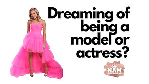 Do you dream of becoming a model or actor?