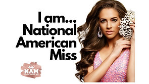 I am National American Miss