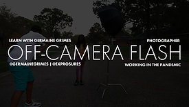 Off-Camera Flash Session Overview
