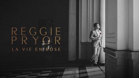 Reggie Pryor_La Vie en Rose - Love Anthology