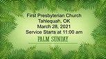 March 28, 2021; Palm Sunday