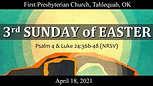 April 18, 2021, Third Sunday of Easter