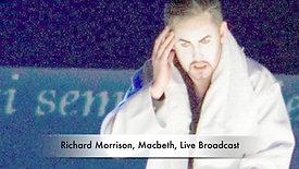 Macbeth's Aria, Verdi, Live Broadcast