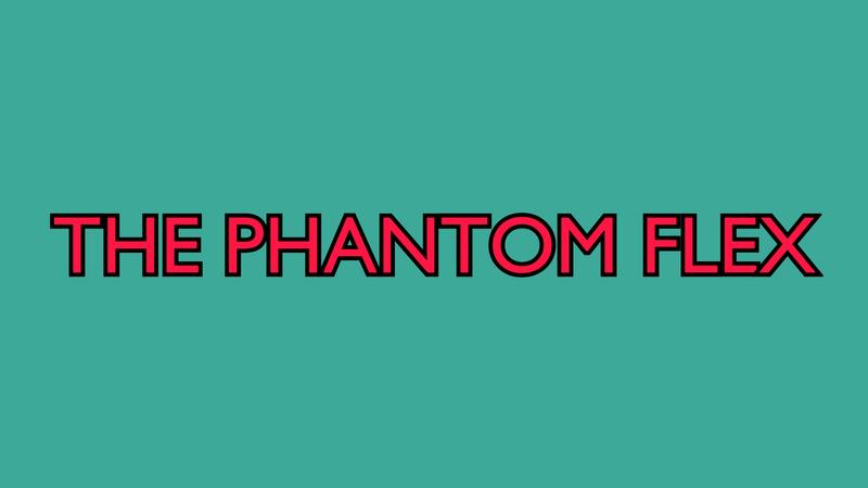 The Phantom Flex
