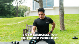 5 Gym Exercises for Outdoor Workout
