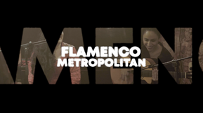 Flamenco Metropolitano - Live Session