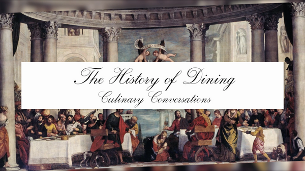 The History of The Dining Table
