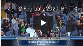 "Part 2, ""Better Praise in 2020"""