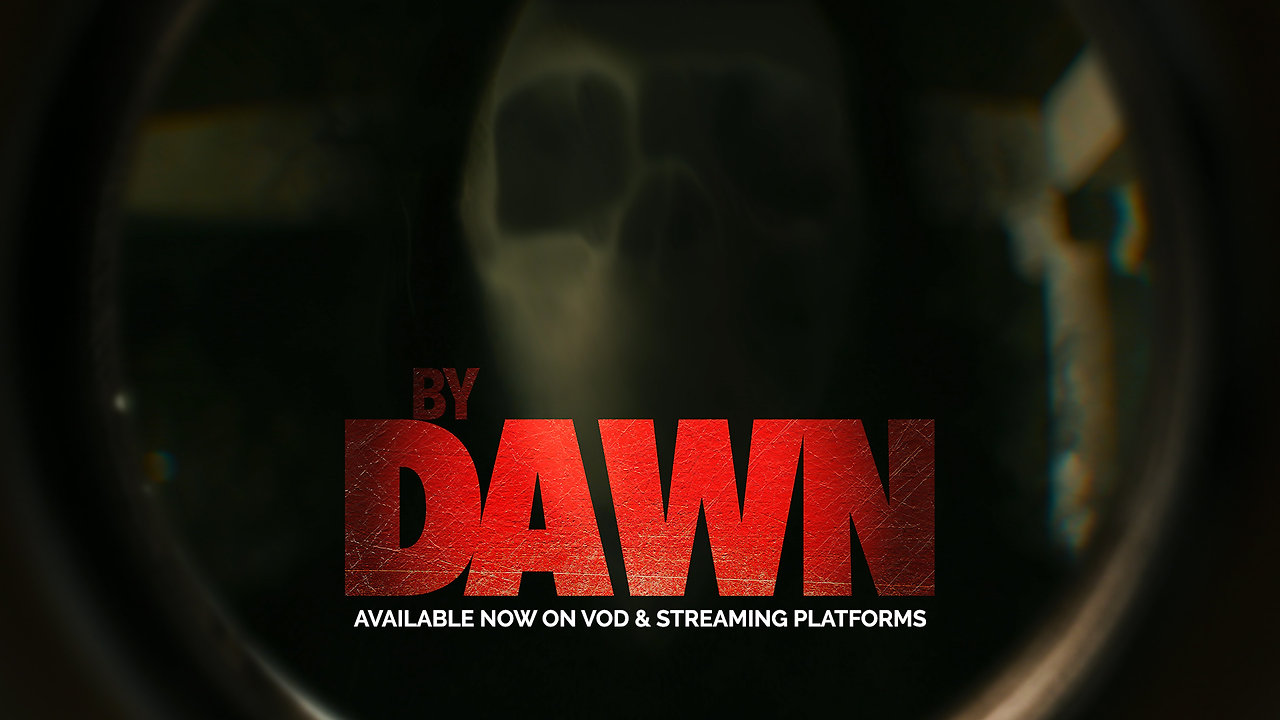 By DAWN: TRAILER
