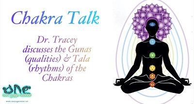 Chakra Talk - Vayu, Guna & Tala