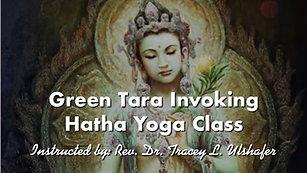 Green Tara Hatha Yoga Class for Healing