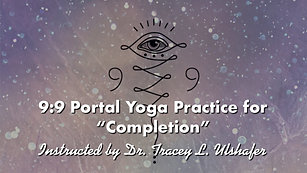 9:9 Portal Yoga Class for Completion