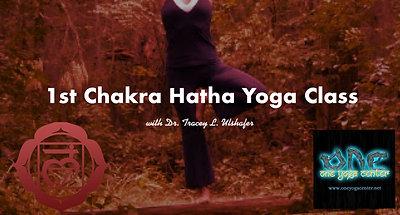 1st Chakra Hatha Yoga Class
