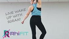 Wake up Workout with Rhian 17.04.20