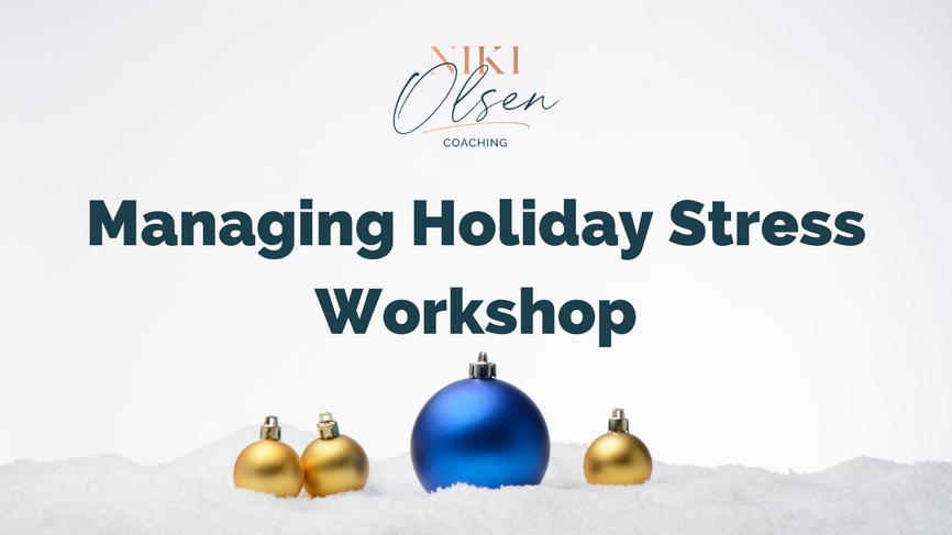 Managing Holiday Stress Workshop