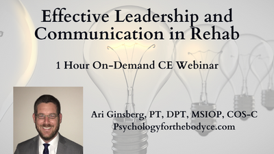 Effective Leadership and Communication in Rehab