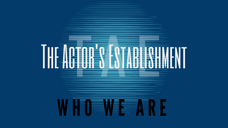 What is The Actor's Establishment?