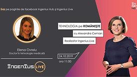 Tehnologia pe romaneste cu Elena Ovreiu