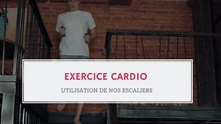 UN JOUR, UN EXERCICE : VENDREDI FOCUS CARDIO - Travaillez votre souffle dans vos escaliers