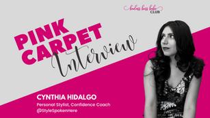 Pink Carpet Interview: Cynthia Hidalgo