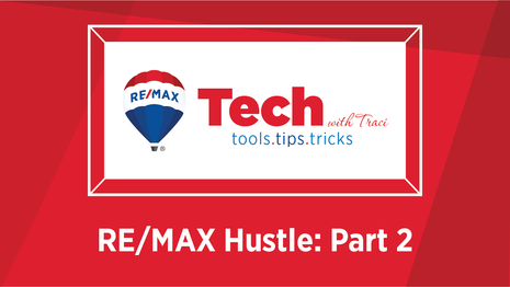 Tech With Traci - REMAX Hustle Part 2