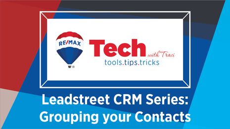 Tech with Traci   Leadstreet CRM Series - Grouping Your Contacts
