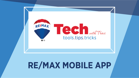 Tech with Traci | RE/MAX Mobile App