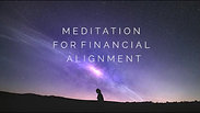 Meditation For Financial Alignment