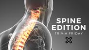 Spine Edition Trivia Friday