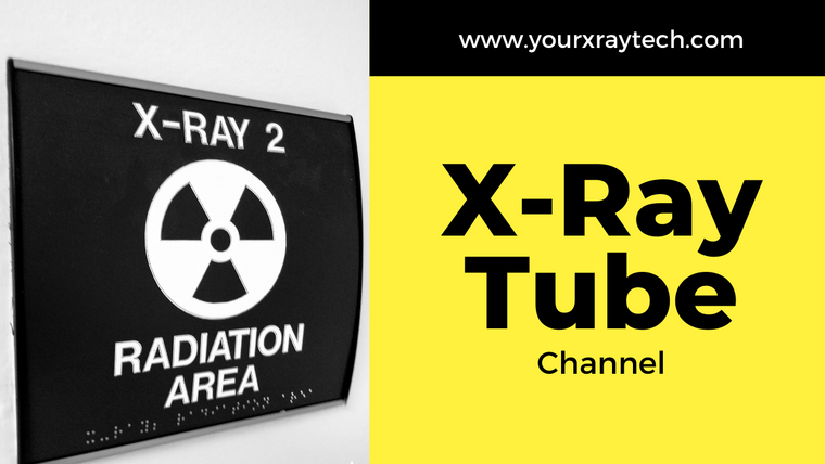 X-Ray Tube Channel