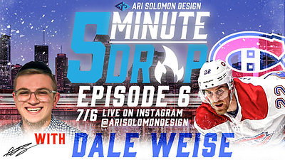 *5 Minute Drop*- Episode 6 with Dale Weise
