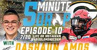 *5 Minute Drop*- Episode 10 with Dashaun Amos