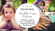 What to expect from a Speech and Language Assessment