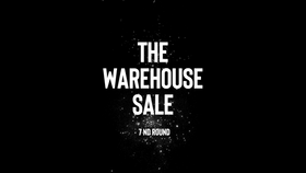 PROMO VIDEO - The Warehouse Sale (7nd Round)