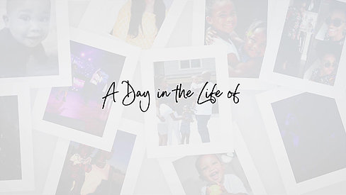 A Day in a Life of