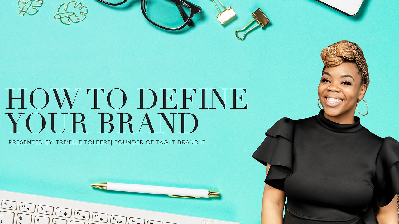 """""""How to Define Your Brand"""" 
