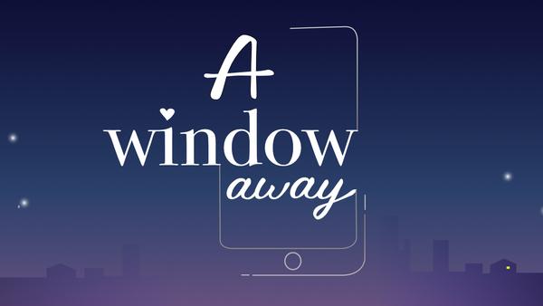 A window away project