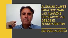 Algunas claves para generar alianzas con empresas - Con: Eduardo García