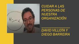 Cuidar a las personas de nuestra organización - Con: Diego Barreira y David Villota. #Microcápsula07