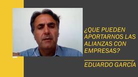 Posibilidades que ofrece las alianzas con empresas en el tercer sector. Con: Eduardo García - Cápsula 8