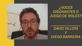 ¿Voces disonantes o juego de roles? Con: Diego Barreira y David Villota) #Microcápsula04