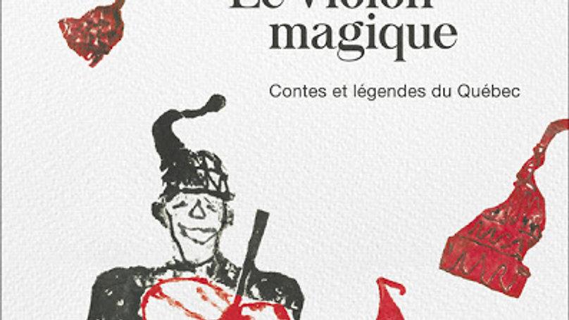 La magie des contes et légendes du Québec